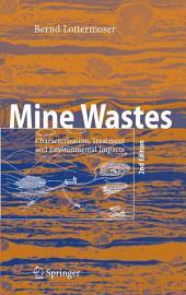 Mine Wastes: Characterization, Treatment and Environmental Impacts, Edition 2