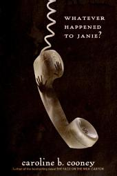 Whatever Happened to Janie?