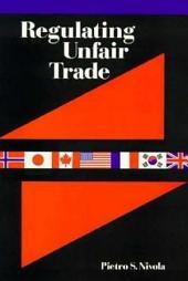 Regulating Unfair Trade