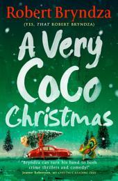 A Very Coco Christmas: A sparkling feel-good Christmas short story!