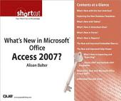 What's New in Microsoft Office Access 2007? (Digital Short Cut)