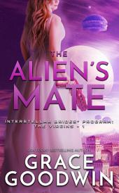 The Alien's Mate: Cowgirls and Aliens