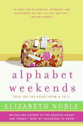 Alphabet Weekends: Love on the Road from A to Z