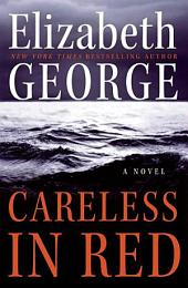 Careless in Red: Book 15