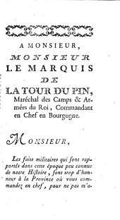 Histoires des guerres des deux Bourgognes sous les règnes de Louis XIII et Louis XIV, contenant la description de ces deux provinces