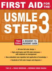First Aid for the USMLE Step 3, Third Edition: Edition 3