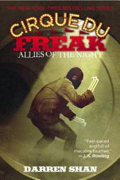 Cirque Du Freak #8: Allies of the Night: Book 8 in the Saga of Darren Shan