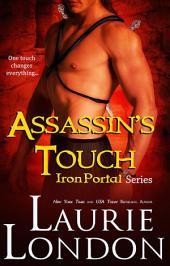 Assassin's Touch: Iron Portal Series (Paranormal Romance)