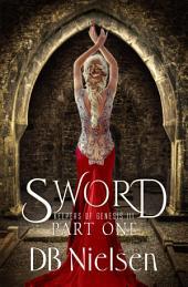 SWORD: Part One