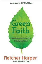 GreenFaith: Mobilizing God's People to Save the Earth