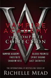 Vampire Academy: The Complete Collection (1-6): Vampire Academy, Frostbite, Shadow Kiss, Blood Promise, Spirit Bound, Last Sacrifice