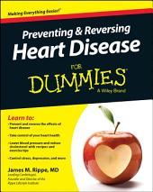 Preventing and Reversing Heart Disease For Dummies: Edition 3