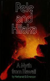 Pele and Hiiaka: A Myth from Hawaii