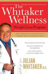 The Whitaker Wellness Weight Loss Program