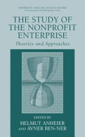 The Study of Nonprofit Enterprise: Theories and Approaches