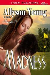 Madness [Club Pleasure 2]