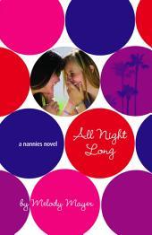 All Night Long: A Nannies Novel