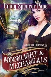 Moonlight & Mechanicals