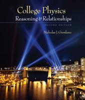 College Physics: Reasoning and Relationships: Edition 2