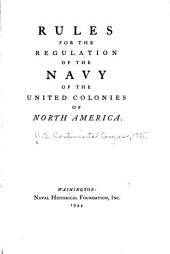 Rules for the Regulation of the Navy of the United Colonies of North America