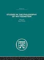 Studies in the Philosophy of Wittgenstein