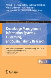 Knowledge Management, Information Systems, E-Learning, and Sustainability Research: Third World Summit on the Knowledge Society, WSKS 2010, Corfu, Greece, September 22-24, 2010, Proceedings