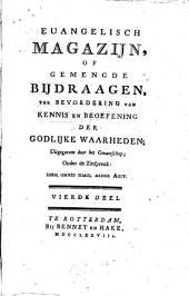Euangelisch magazijn, of gemengde bijdraagen ter bevordering van kennis en beoefening der godlijke waarheden