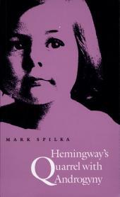 Hemingway's Quarrel with Androgyny