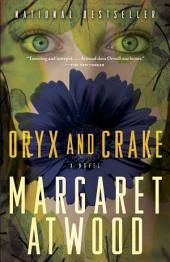 Oryx and Crake : Book 1