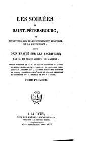 Les soirées de Saint-Pétersbourg ou Entretiens sur le gouvernement temporel de la Providence ; suivis d'un traité sur les sacrifices