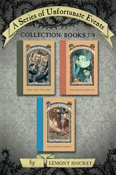 A Series of Unfortunate Events Collection:: Books 7-9