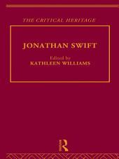 Jonathan Swift: The Critical Heritage