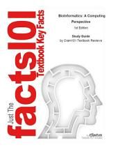 e-Study Guide for: BioInformatics: A Computing Perspective by Shuba Gopal, ISBN 9780073133645