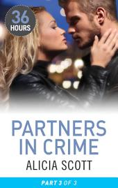 Partners in Crime: Part 3