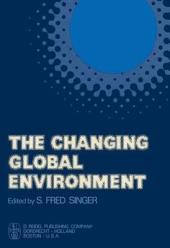 The Changing Global Environement
