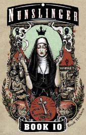 Nunslinger 10: Gospel Sharp