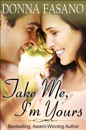 Take Me I'm Yours