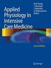 Applied Physiology in Intensive Care Medicine