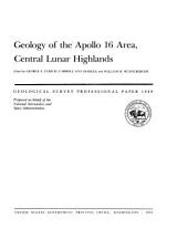 Geology of the Apollo 16 area, central lunar highlands
