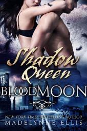 Shadow Queen: Blood Moon