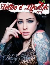Tattoo'd Lifestyle Magazine Issue #6