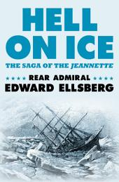 Hell on Ice: The Saga of the Jeannette