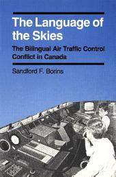 Language of the Skies: The Bilingual Air Traffic Control Conflict in Canada