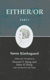 Kierkegaard's Writings, III, Part I: Either/Or: Part 1
