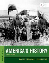 America's History: Volume 1, Edition 8