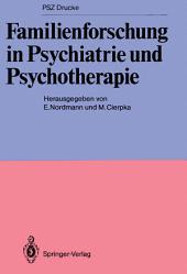 Familienforschung in Psychiatrie und Psychotherapie