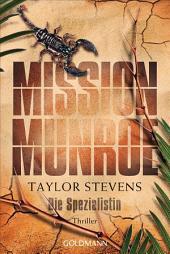 Mission Munroe. Die Spezialistin: Band 4 - Thriller