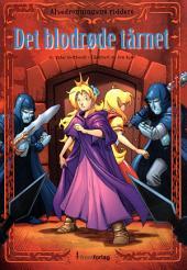 Alvedronningens Riddere 7 – Det blodrøde tårnet