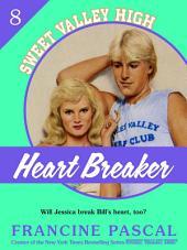 Heartbreaker (Sweet Valley High #8): Book 8