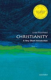 Christianity: A Very Short Introduction: Edition 2